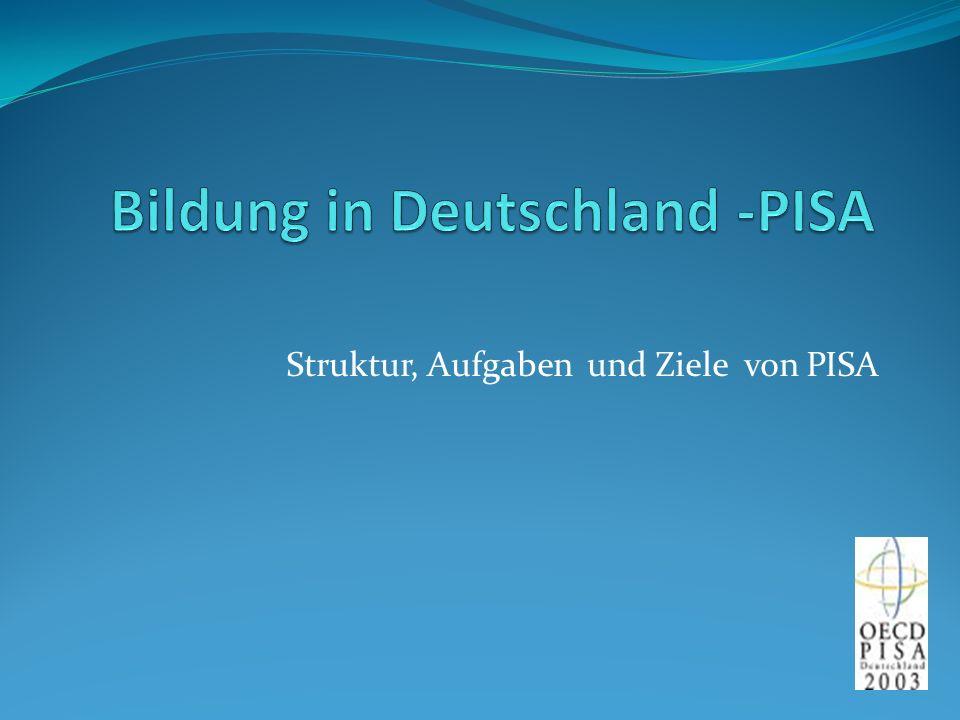 Bildung in Deutschland -PISA