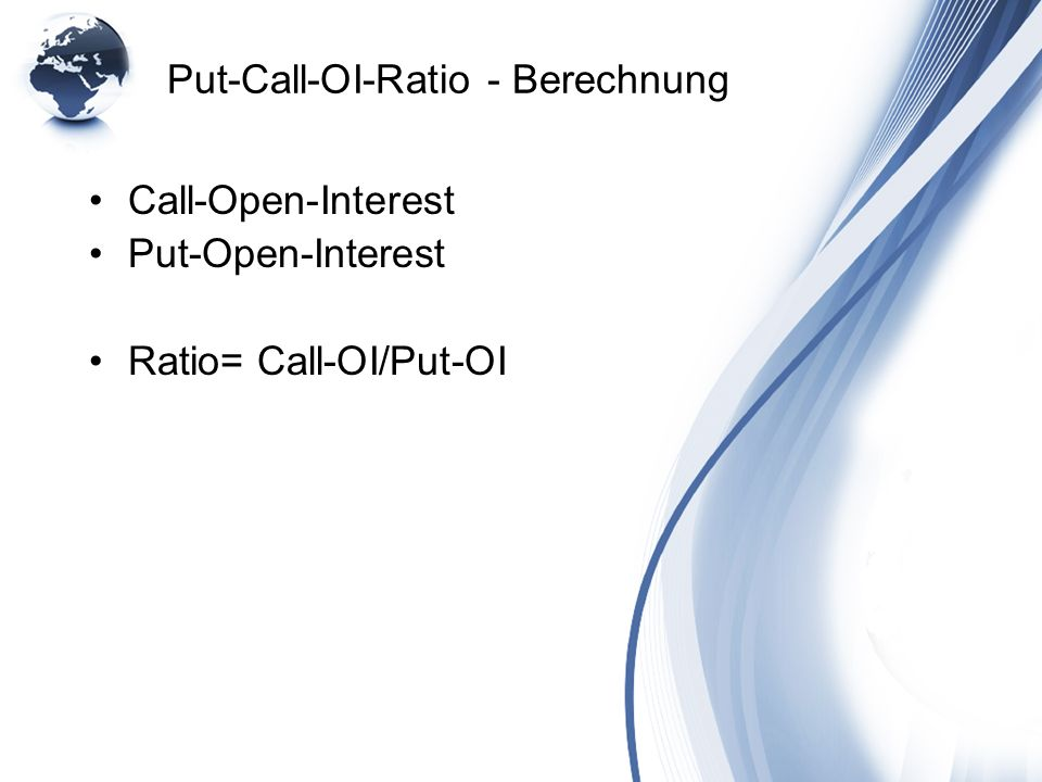 Put-Call-OI-Ratio - Berechnung
