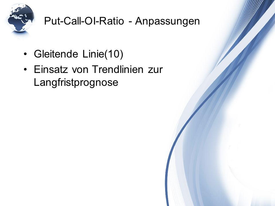 Put-Call-OI-Ratio - Anpassungen