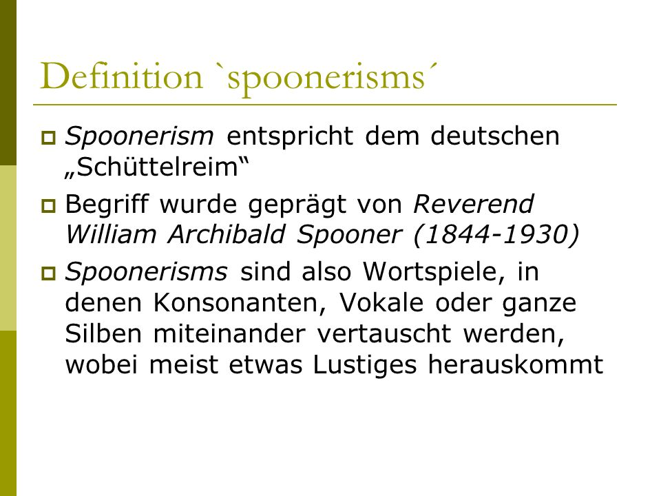 Definition `spoonerisms´
