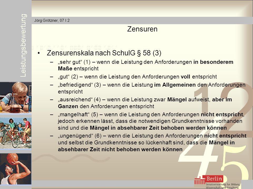 Zensurenskala nach SchulG § 58 (3)