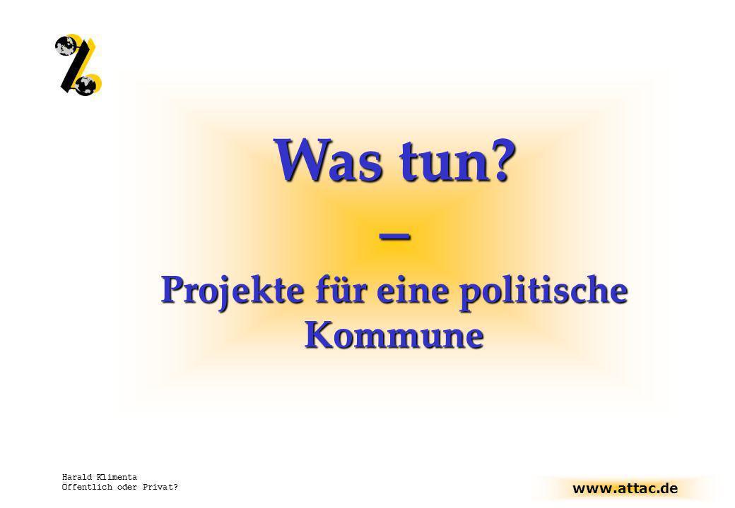 Projekte für eine politische Kommune