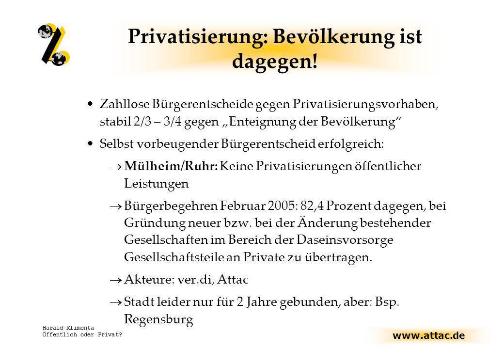 Privatisierung: Bevölkerung ist dagegen!