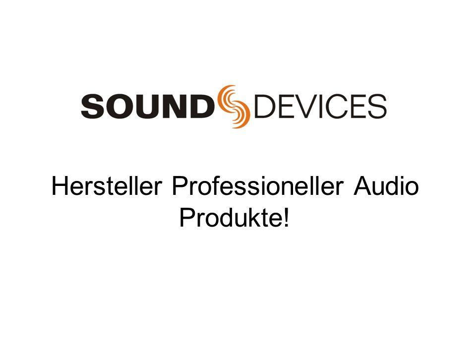 Hersteller Professioneller Audio Produkte!