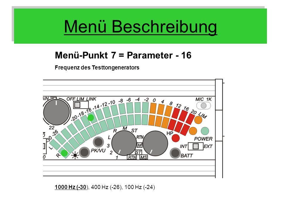 Menü Beschreibung Menü-Punkt 7 = Parameter - 16
