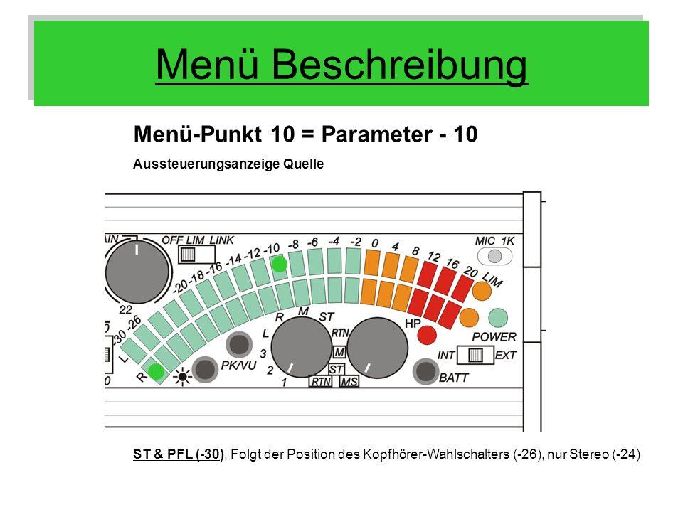 Menü Beschreibung Menü-Punkt 10 = Parameter - 10