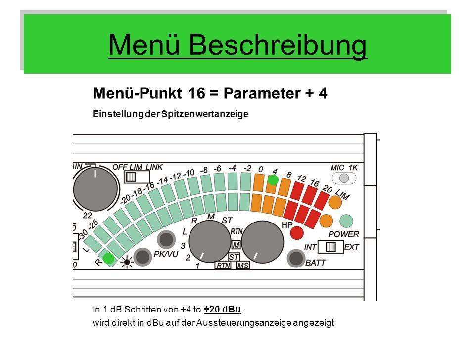 Menü Beschreibung Menü-Punkt 16 = Parameter + 4