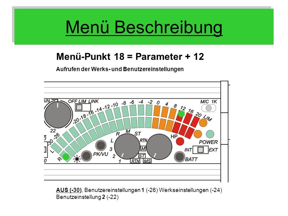 Menü Beschreibung Menü-Punkt 18 = Parameter + 12