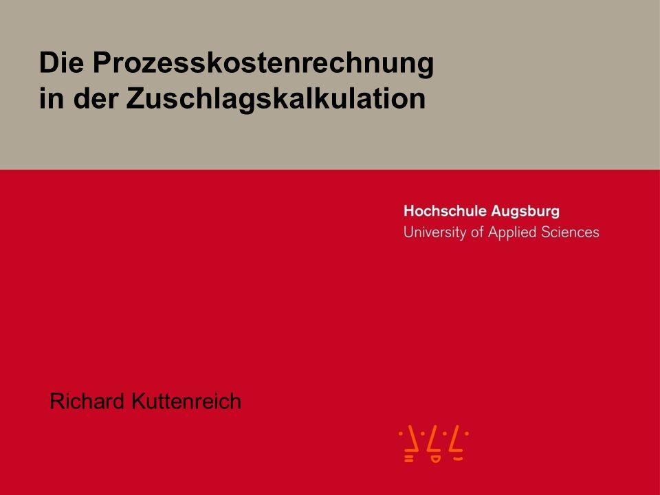 Die Prozesskostenrechnung in der Zuschlagskalkulation