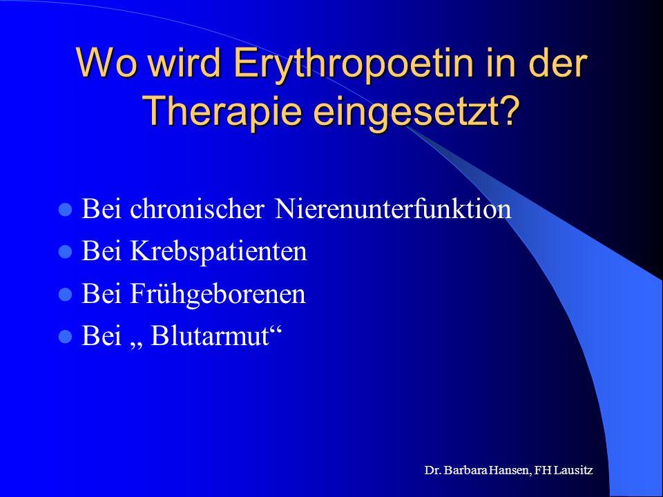 Wo wird Erythropoetin in der Therapie eingesetzt