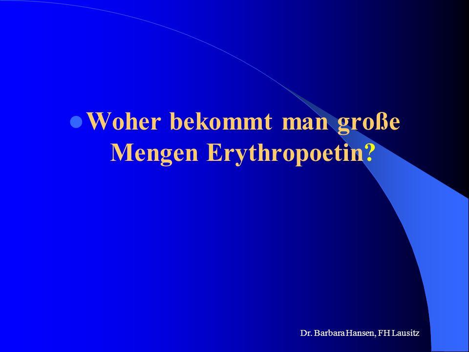 Woher bekommt man große Mengen Erythropoetin