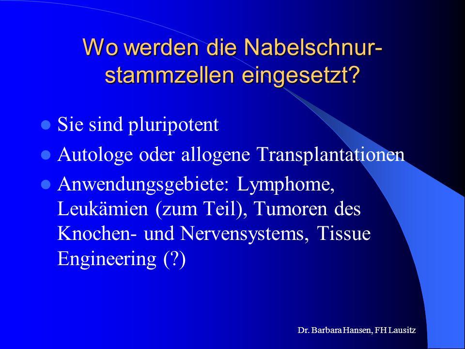 Wo werden die Nabelschnur-stammzellen eingesetzt