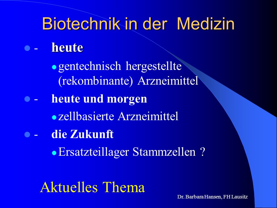 Biotechnik in der Medizin