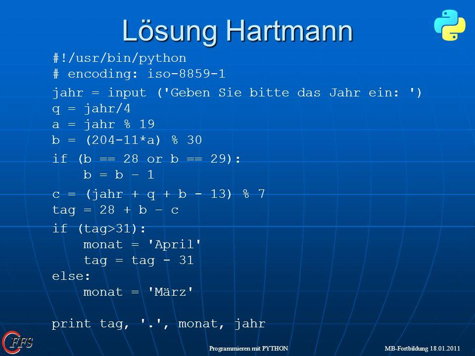 Lösung Hartmann #!/usr/bin/python # encoding: iso-8859-1