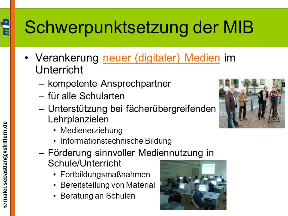 Schwerpunktsetzung der MIB