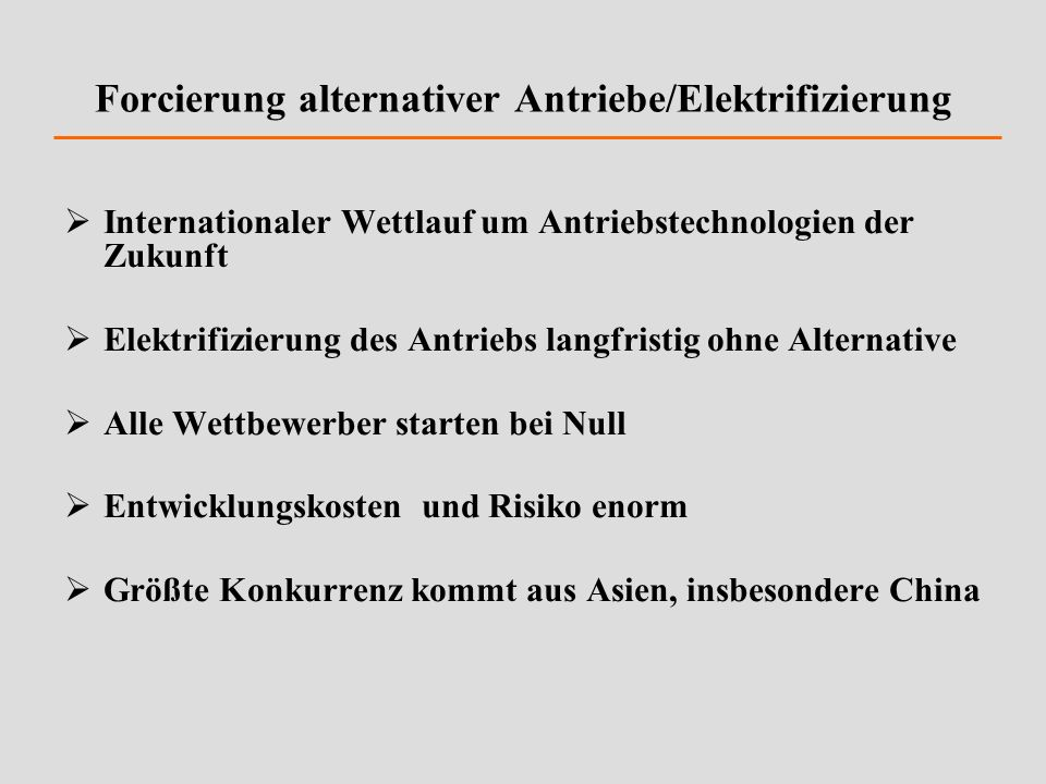 Forcierung alternativer Antriebe/Elektrifizierung