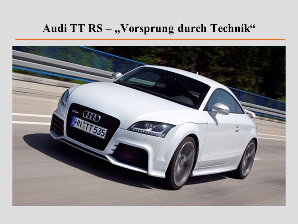 """Audi TT RS – """"Vorsprung durch Technik"""