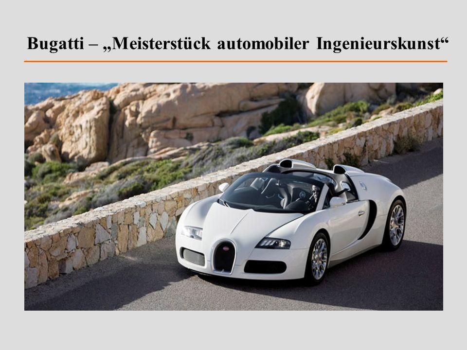 """Bugatti – """"Meisterstück automobiler Ingenieurskunst"""