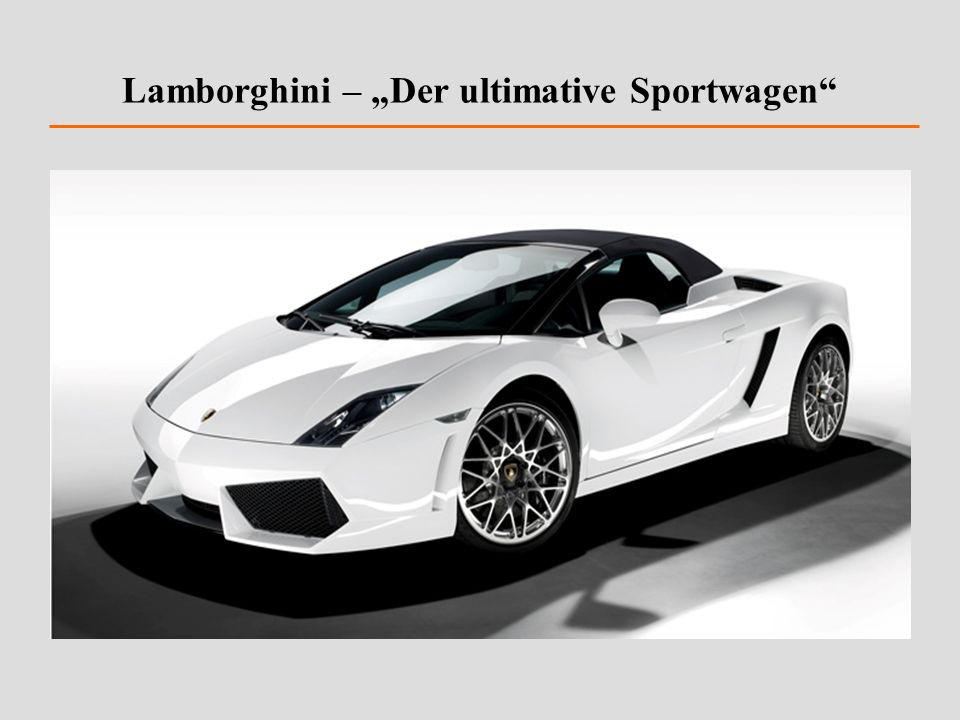 "Lamborghini – ""Der ultimative Sportwagen"