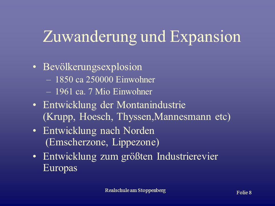 Zuwanderung und Expansion