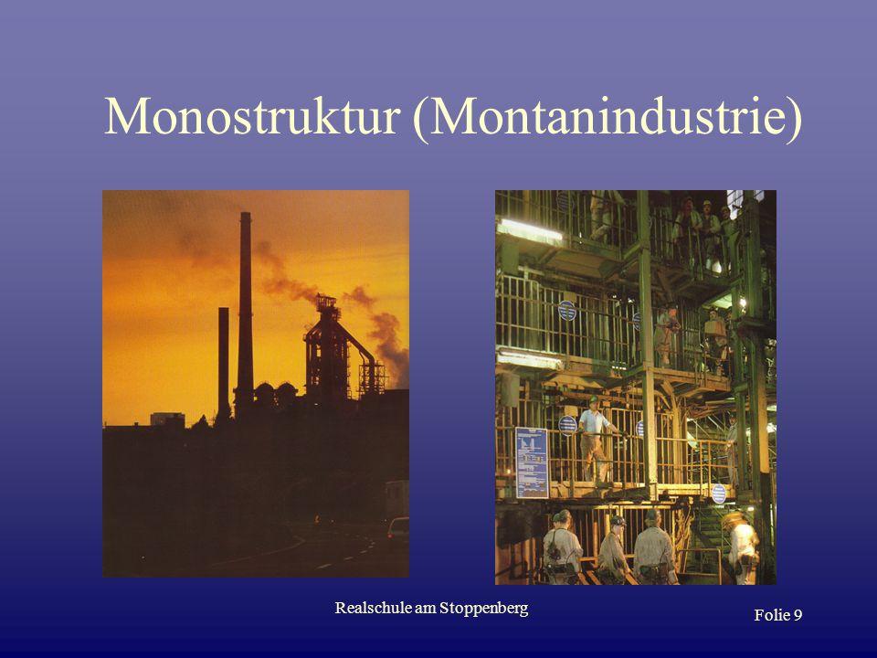 Monostruktur (Montanindustrie)