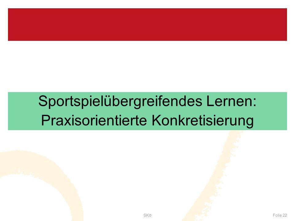 Sportspielübergreifendes Lernen: Praxisorientierte Konkretisierung
