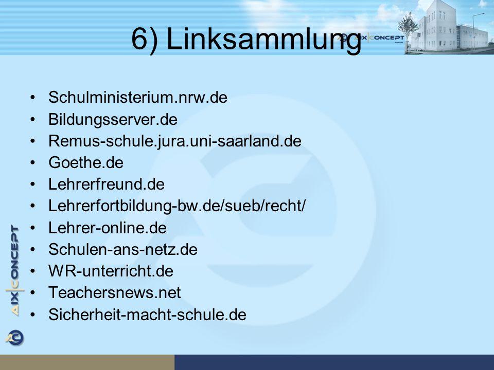 6) Linksammlung Schulministerium.nrw.de Bildungsserver.de