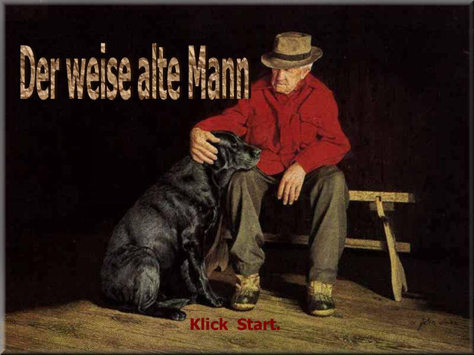 Der weise alte Mann Klick Start.