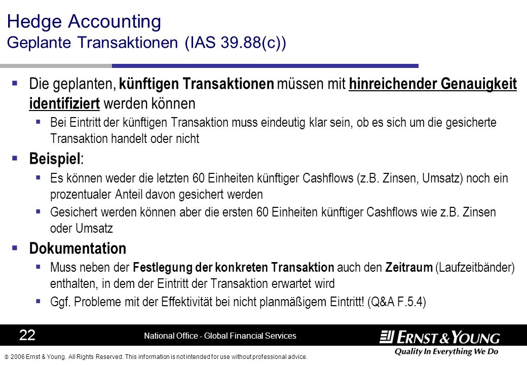 Hedge Accounting Geplante Transaktionen (IAS 39.88(c))