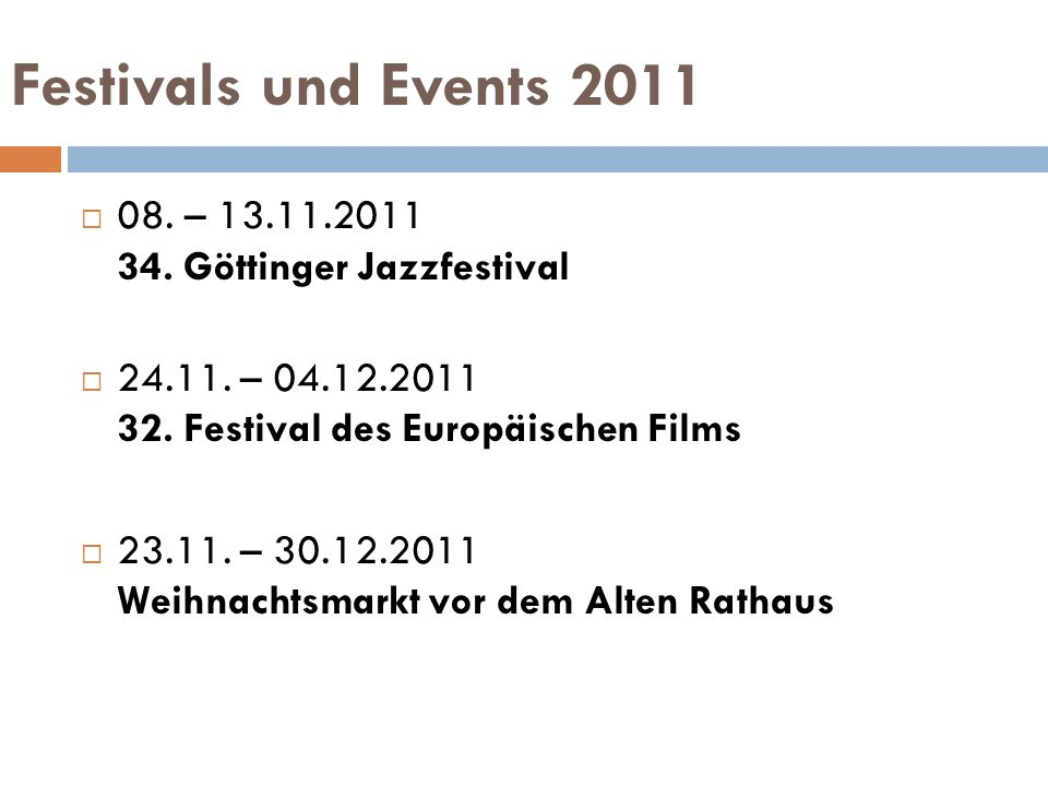 Festivals und Events 2011 08. – 13.11.2011 34. Göttinger Jazzfestival