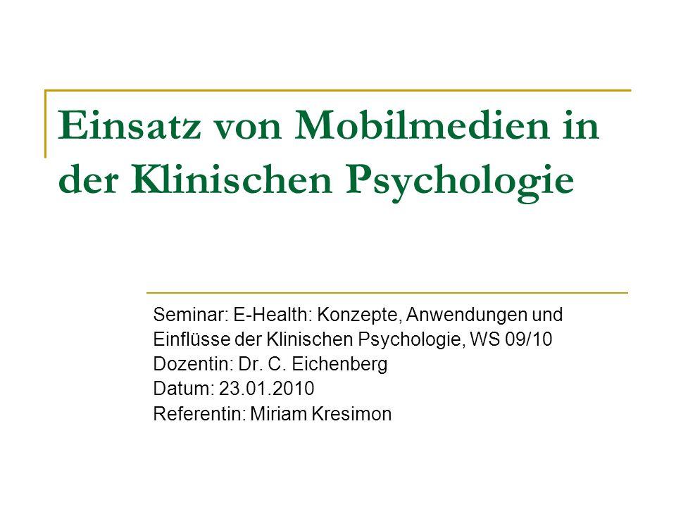 Einsatz von Mobilmedien in der Klinischen Psychologie
