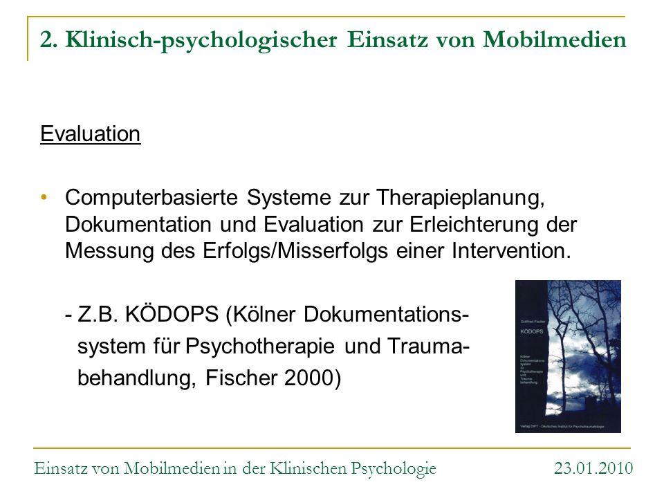 2. Klinisch-psychologischer Einsatz von Mobilmedien