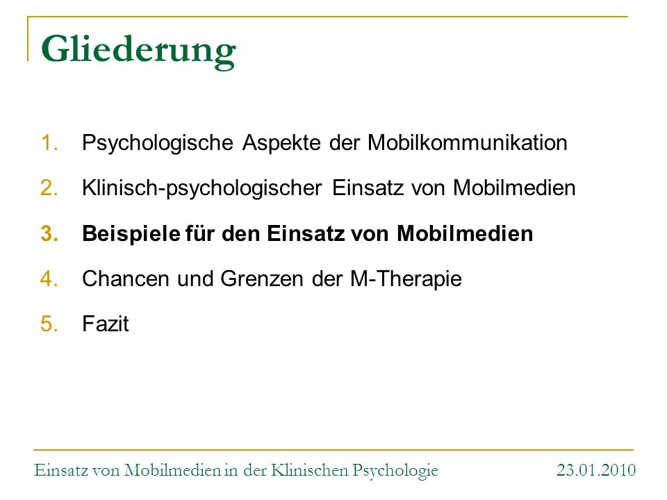Gliederung Psychologische Aspekte der Mobilkommunikation