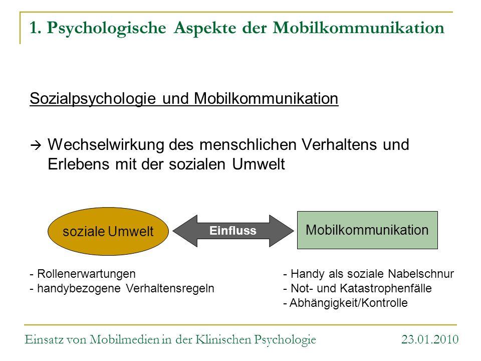 1. Psychologische Aspekte der Mobilkommunikation