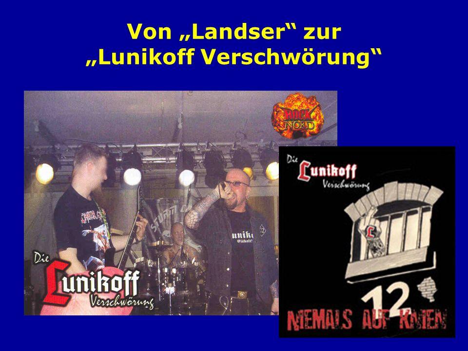"""Von """"Landser zur """"Lunikoff Verschwörung"""