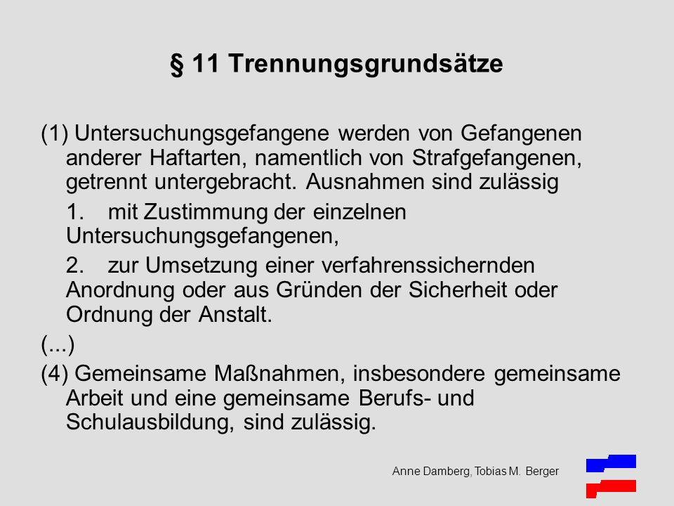 § 11 Trennungsgrundsätze