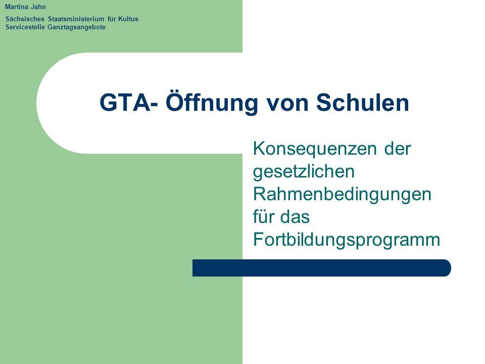 GTA- Öffnung von Schulen