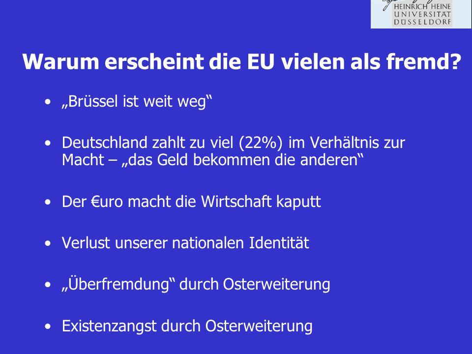 Warum erscheint die EU vielen als fremd