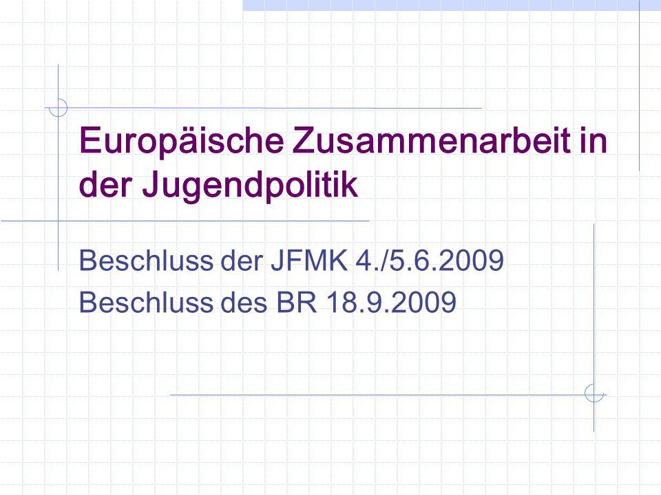 Europäische Zusammenarbeit in der Jugendpolitik