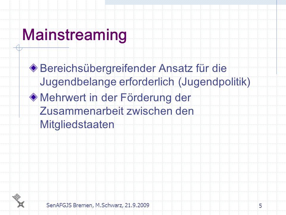 SenAFGJS Bremen, M.Schwarz, 21.9.2009