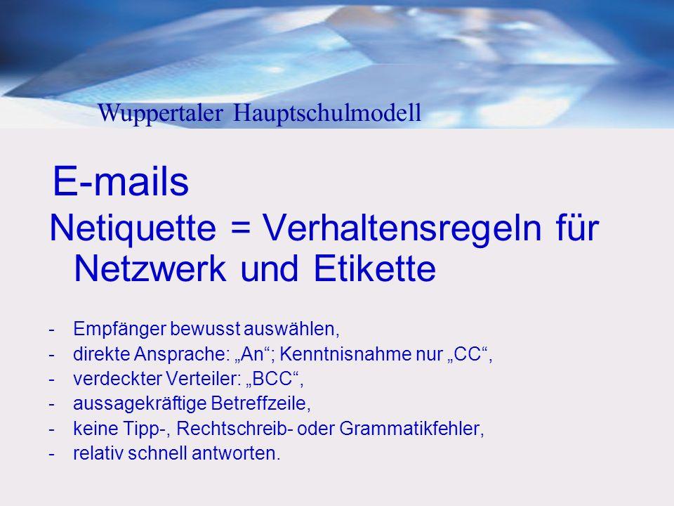 E-mails Netiquette = Verhaltensregeln für Netzwerk und Etikette