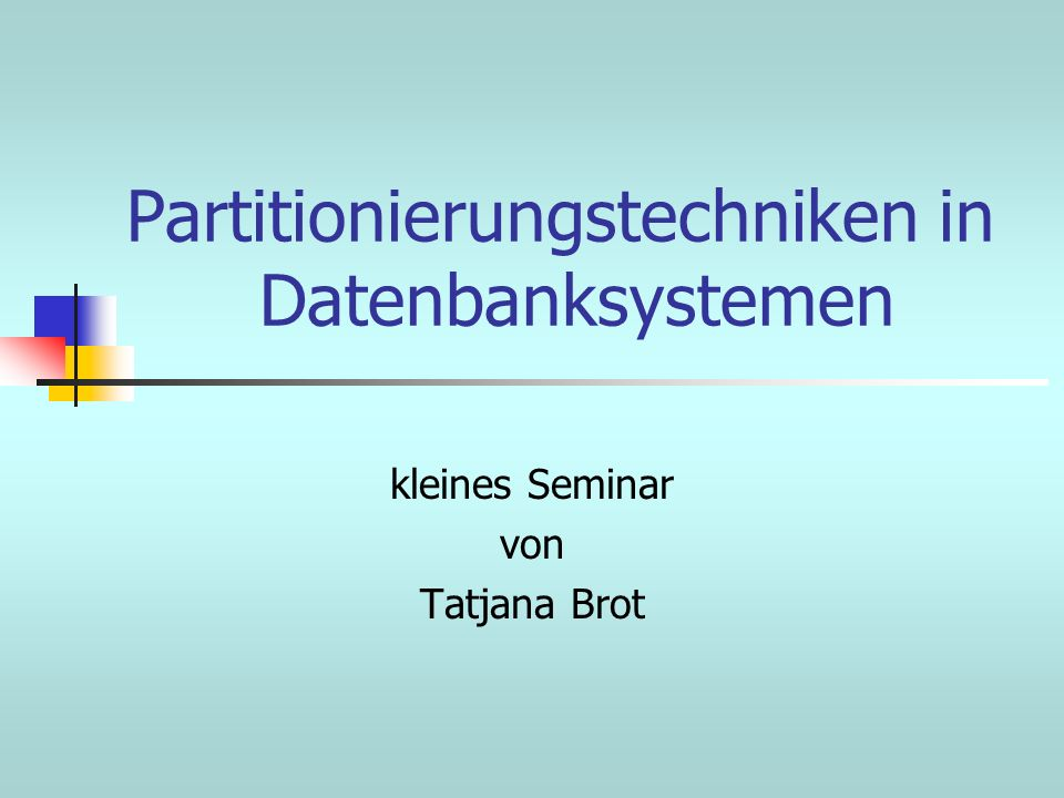 Partitionierungstechniken in Datenbanksystemen
