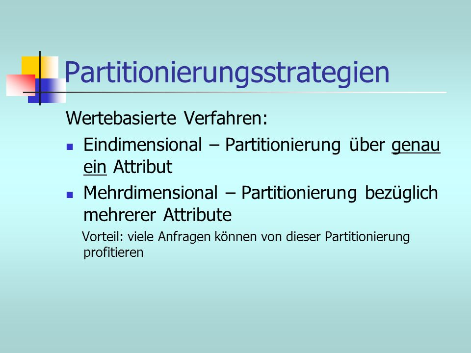 Partitionierungsstrategien