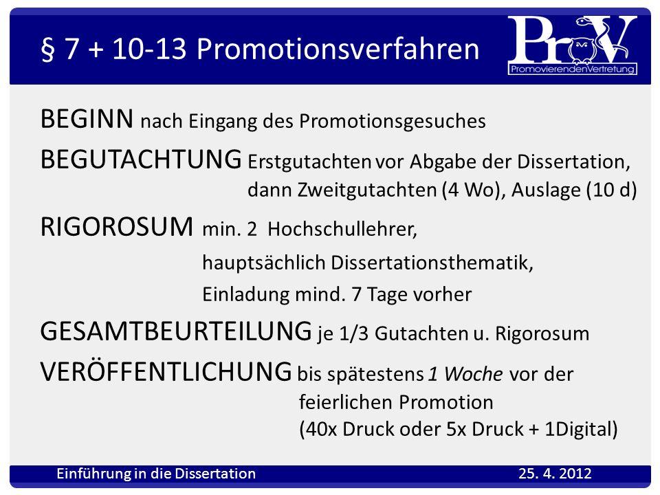 § 7 + 10-13 Promotionsverfahren