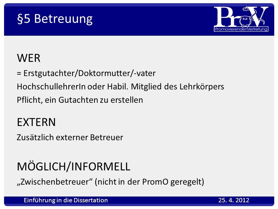 Einführung in die Dissertation 25. 4. 2012