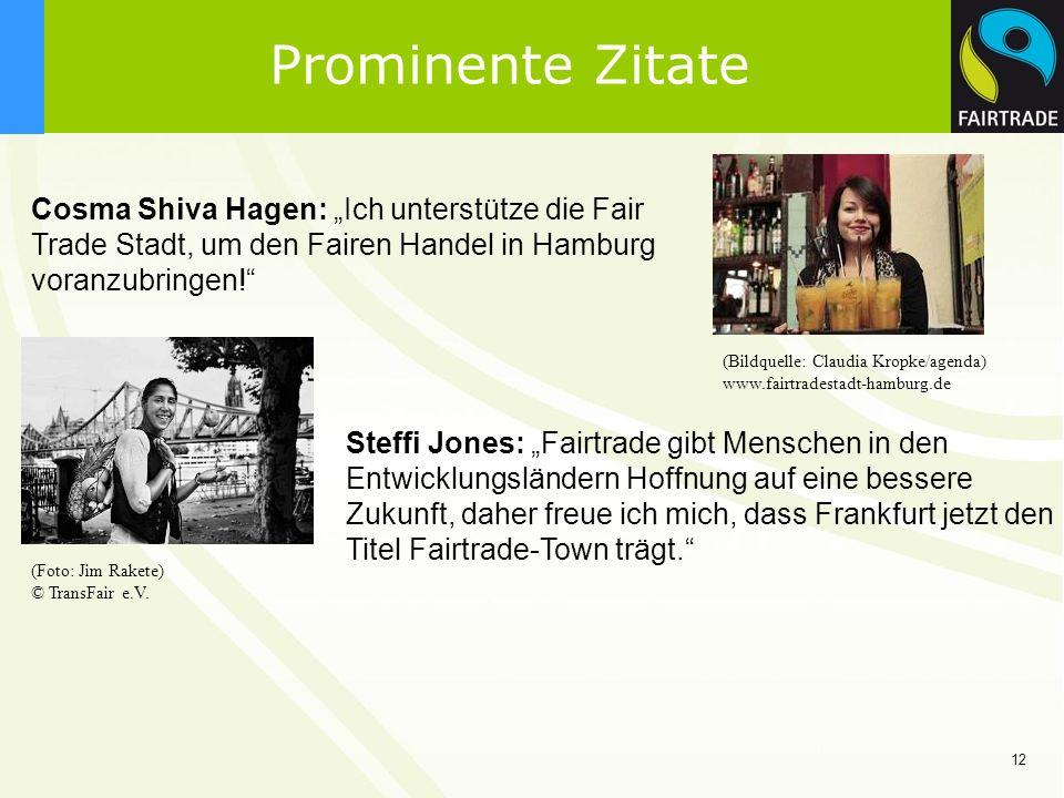 """Prominente Zitate Cosma Shiva Hagen: """"Ich unterstütze die Fair Trade Stadt, um den Fairen Handel in Hamburg voranzubringen!"""