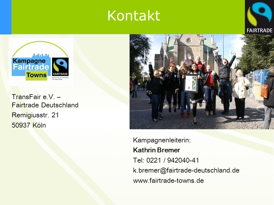 Kontakt TransFair e.V. – Fairtrade Deutschland Remigiusstr. 21