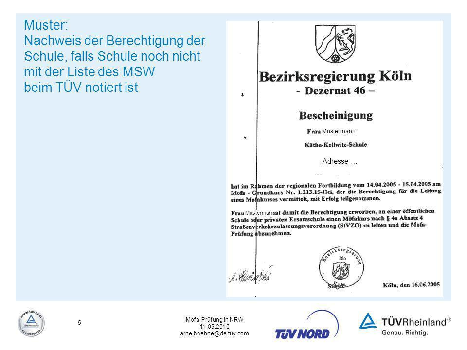 Muster: Nachweis der Berechtigung der Schule, falls Schule noch nicht mit der Liste des MSW beim TÜV notiert ist