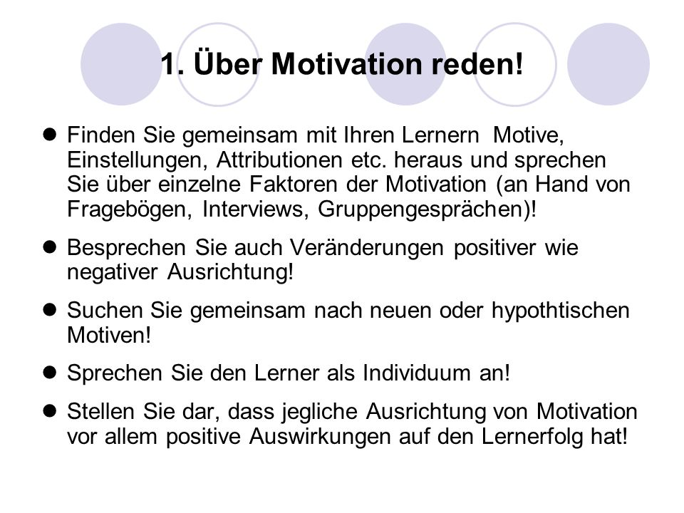 1. Über Motivation reden!