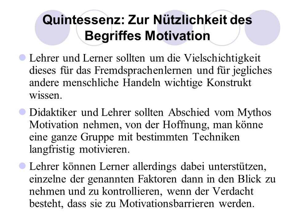 Quintessenz: Zur Nützlichkeit des Begriffes Motivation